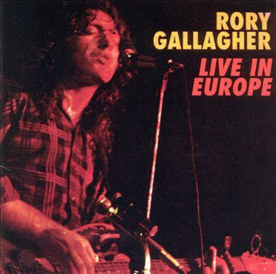 Rory gallagher live in europe 72