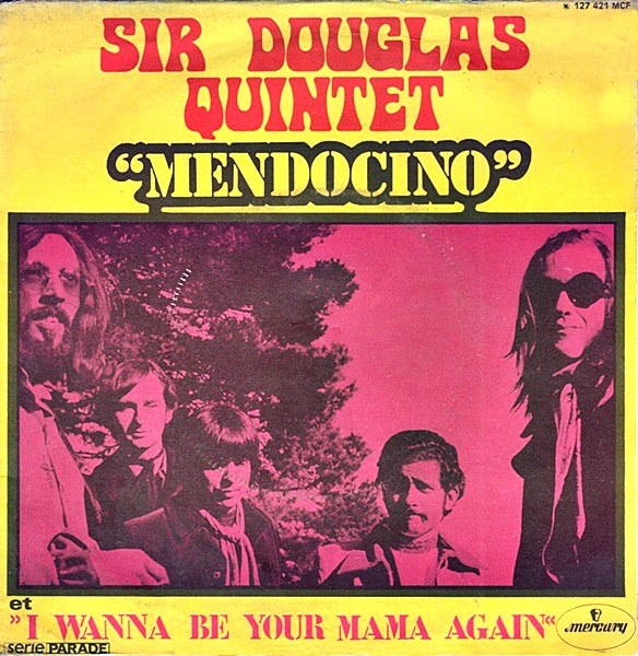 Sir douglas quintet mendocino single