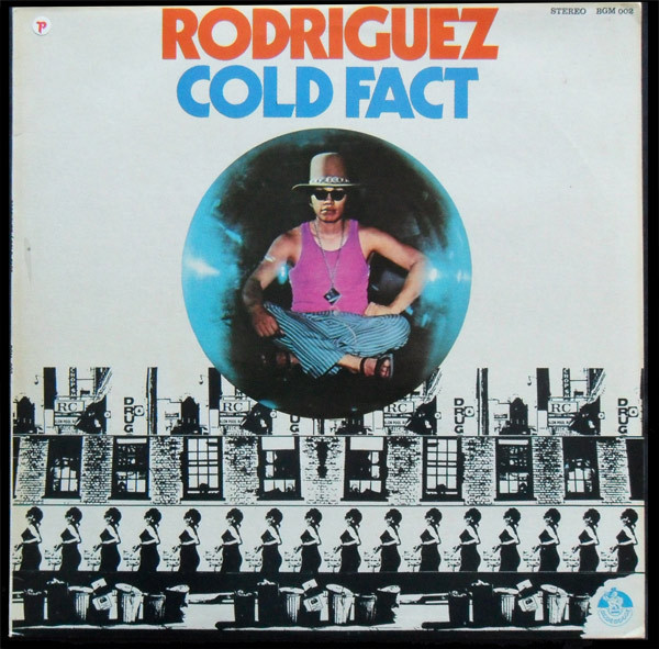 Sixto rodriguez cold fact