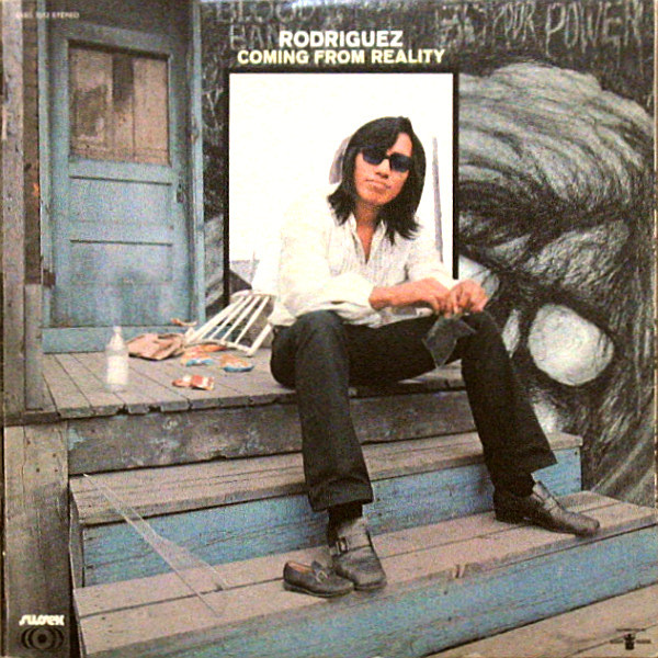 Sixto rodriguez coming from reality