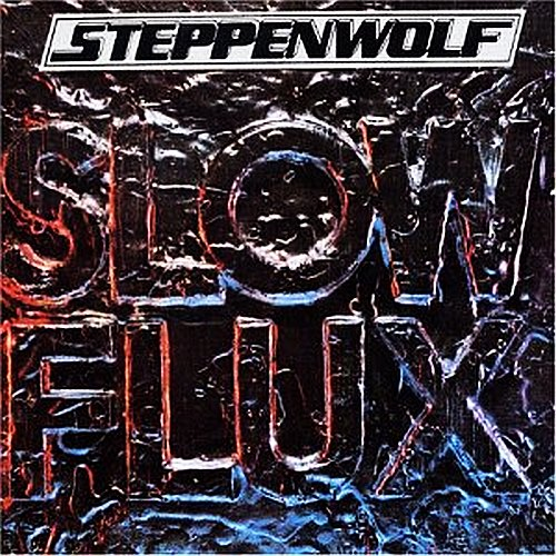 Steppenwolf slow flux
