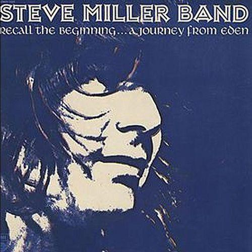 Steve miller band recall the beginning