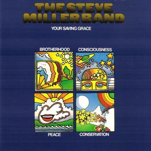 Steve miller band your saving grace