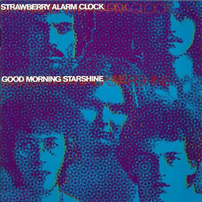 Strawberry alarm clock good morning starshine