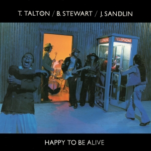 T talton b stewart j sandlin happy to be alive 1976