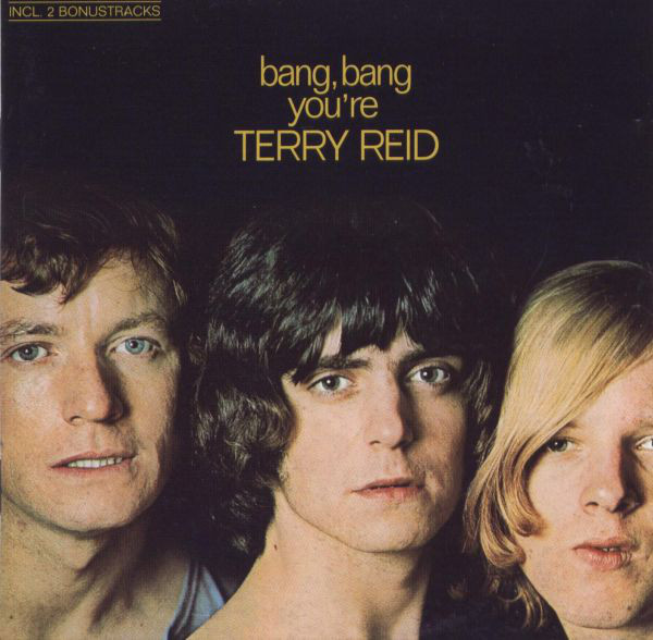 Terry reid bang bang you re terry reid