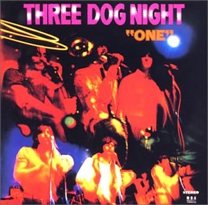 Three dog night one