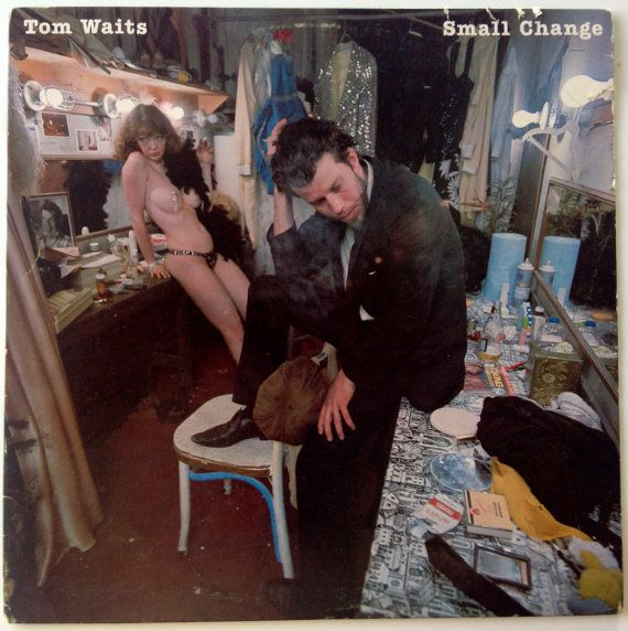 Tom waits small change lp qui revele waits