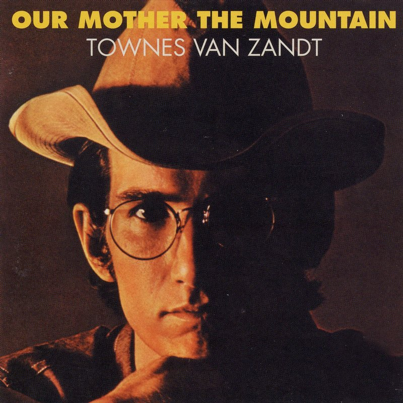 Townes van zandt our mother the mountain 1969