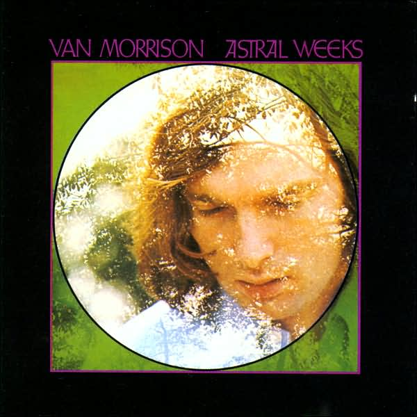 Van morrison astral weeks 1