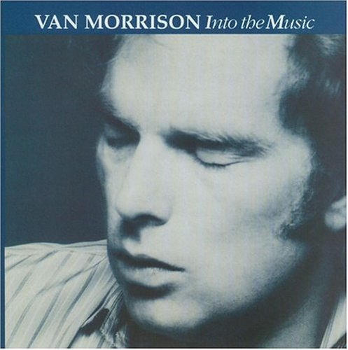 Van morrison into the music 79
