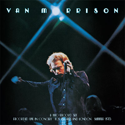 Van morrison its too late to stop now 74
