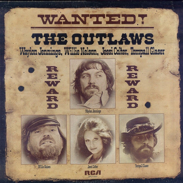 Waylon jennings wanted the outlaws
