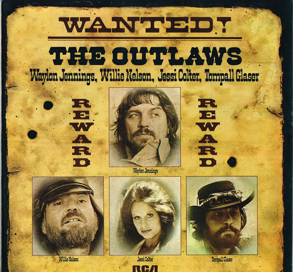 Willie nelson wanted the outlaw